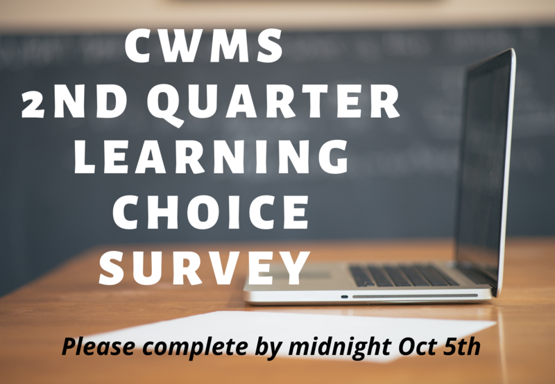 CWMS 2nd Quarter Learning Choice Survey