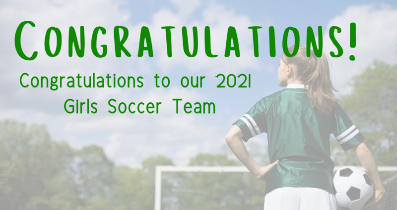 Congratulations to our 2021 Girls Soccer Team Featured Photo