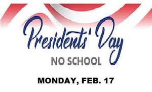 PRESIDENT'S DAY NO SCHOOL