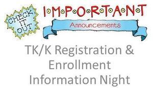 Kindergarten Registration Information Night sign