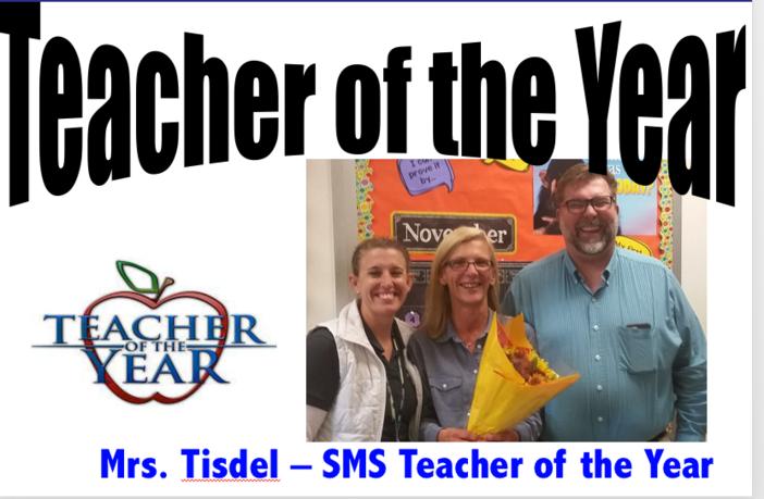 Mrs. Tisdel - SMS Teacher of the Year
