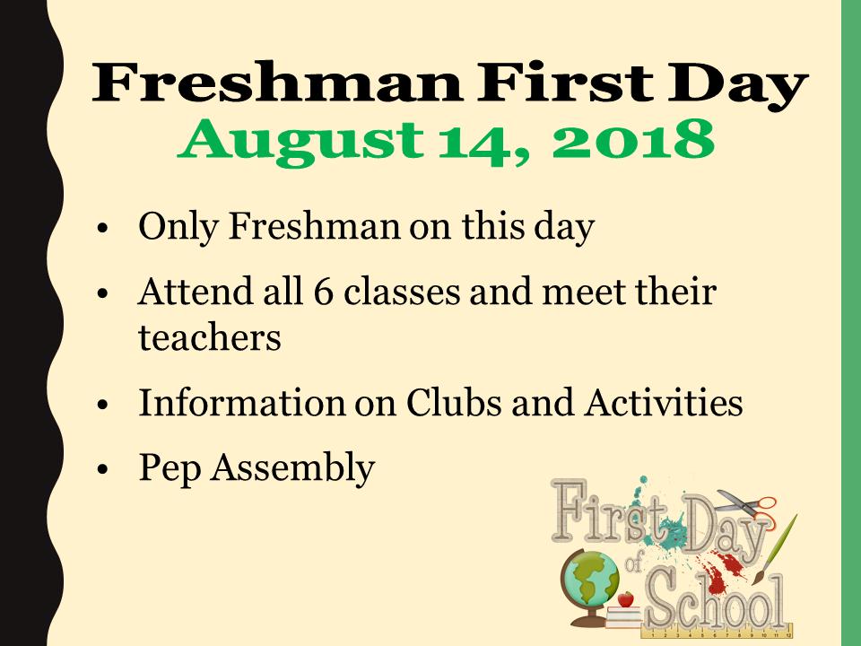 Freshman First Day power point slide