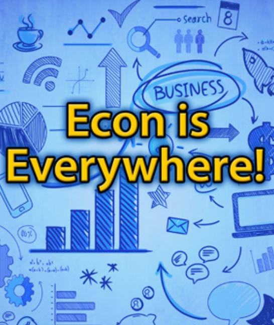 econ is everywhere