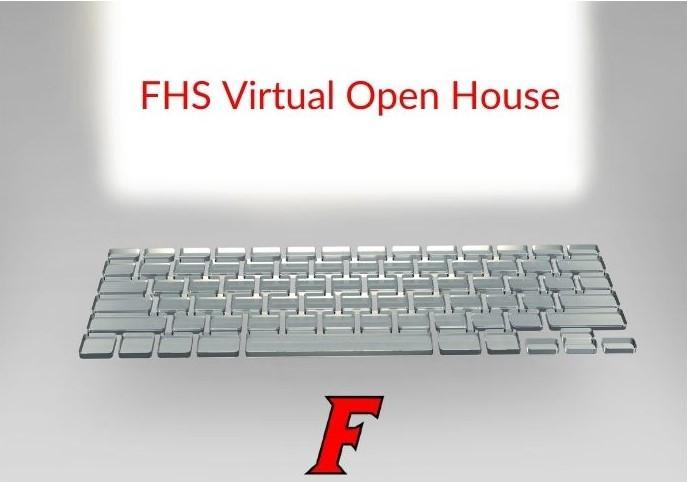 Image that reads FHS Virtual Open House