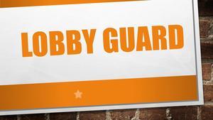 LOBBY GUARD.jpg