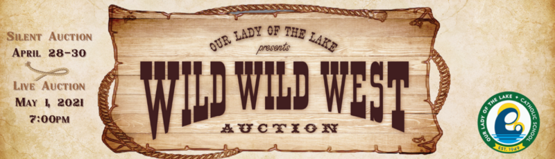 Wild Wild West Auction 2021: Thank You, OLL Community! Featured Photo