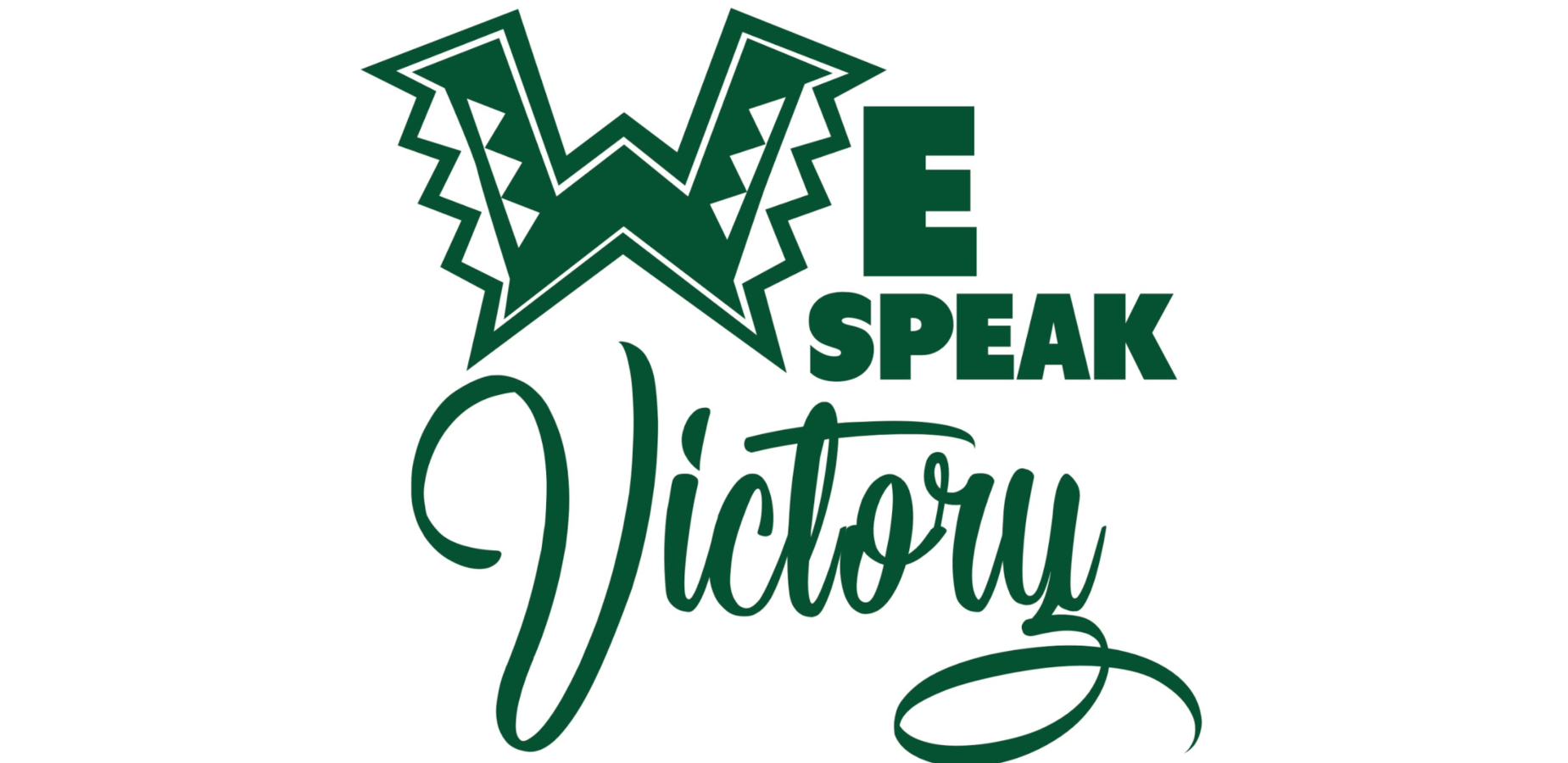 WE Speak Victory!