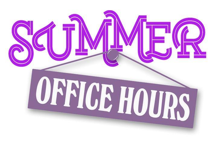 Summer Office Hours/Horario de verano Featured Photo