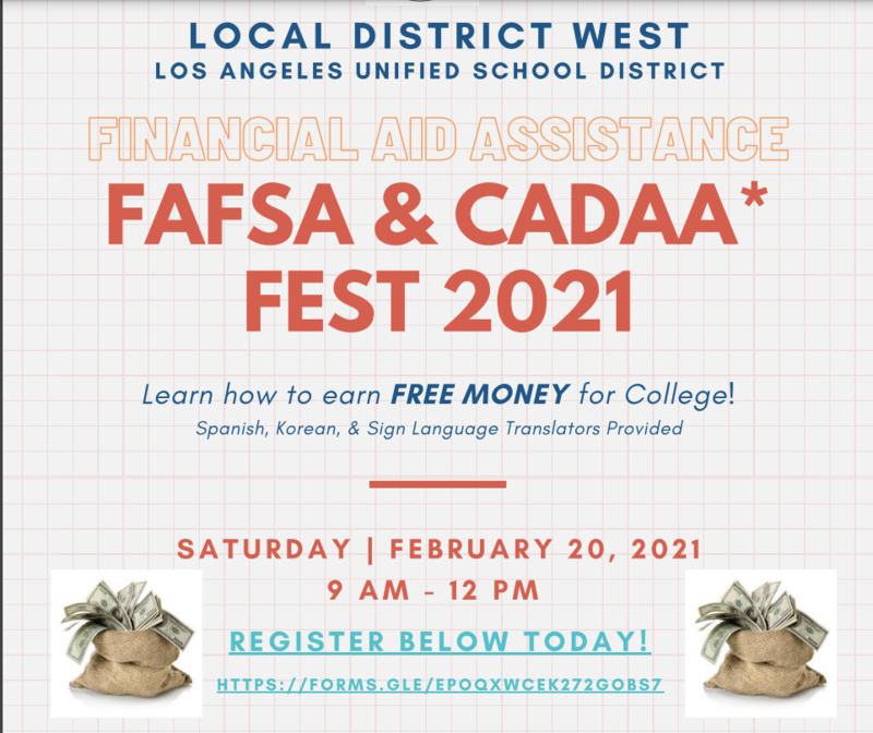 Local District West FAFSA & CADAA* FEST 2021 - Saturday, February 20, 2021 Featured Photo