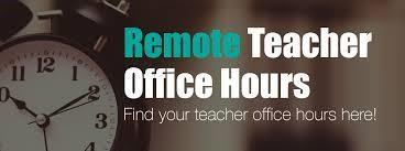 Picture that reads Remote Teacher Office hours