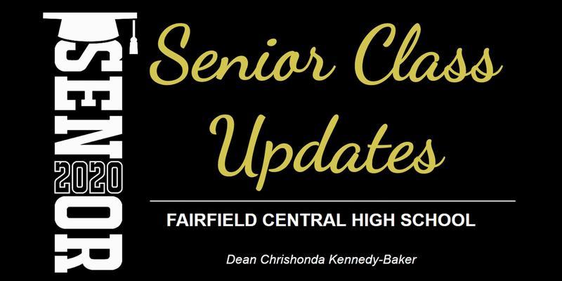 FCHS Senior Class 2020 Updates- Dean Chrishonda Kennedy-Baker