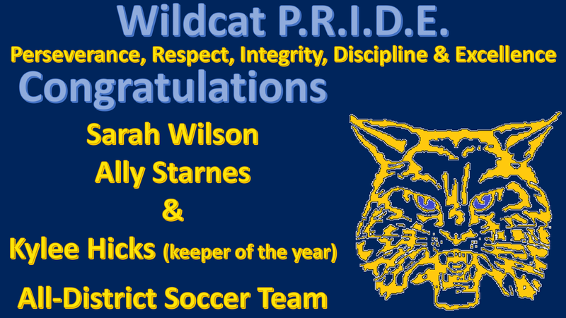 Congratulations Sarah Wilson Ally Starnes & Kylee Hicks (keeper of the year)  All-District Soccer Team