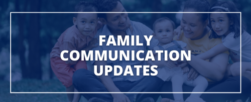 Image of family with text overlay that says Family Communication Updates