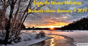 Winter holidays.  Students return January 7, 2019.