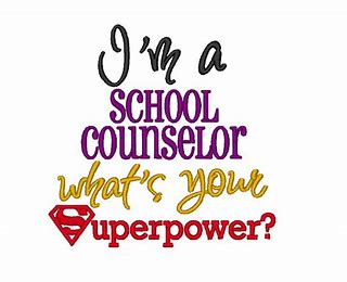 I'm a school counselor what's your superpower?