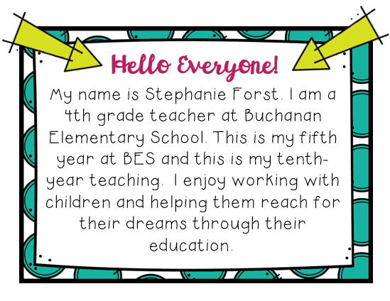 Welcome Stephanie Forst Buchanan Elementary School