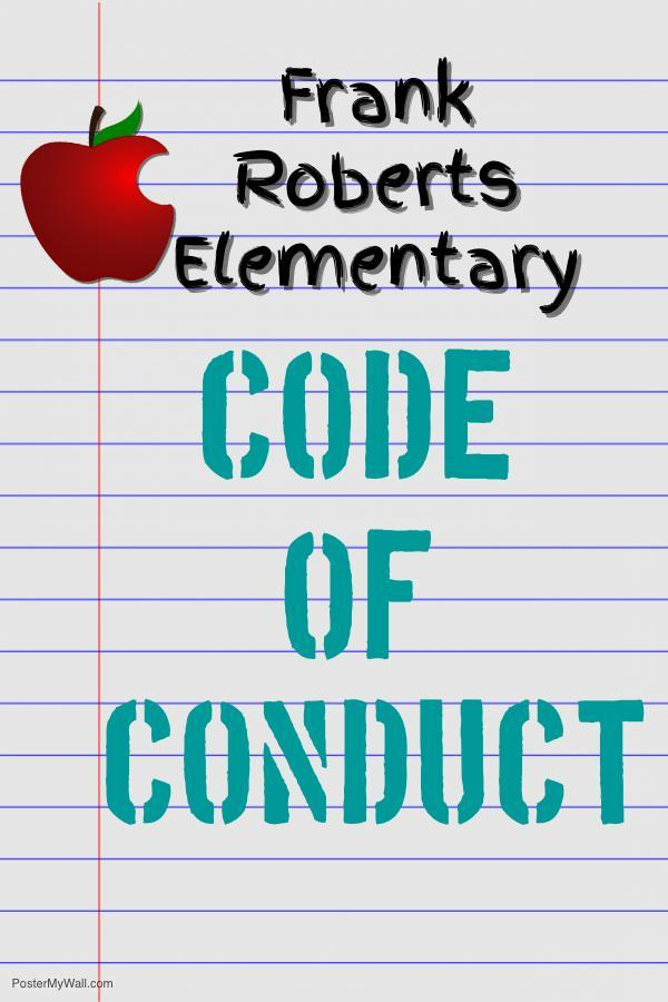 Frank Roberts' Student Code of Conduct