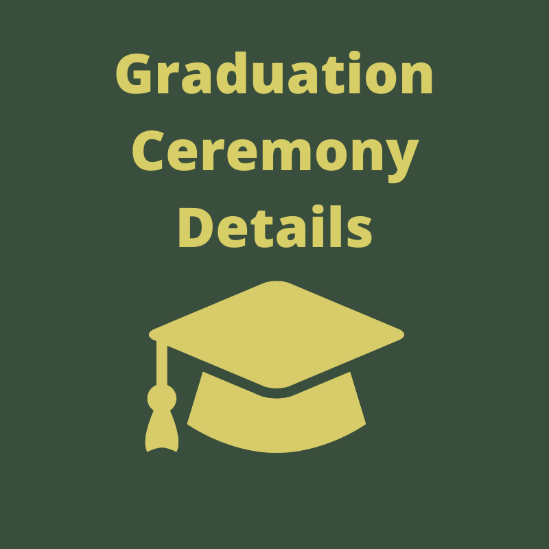 Graduation Ceremony Details
