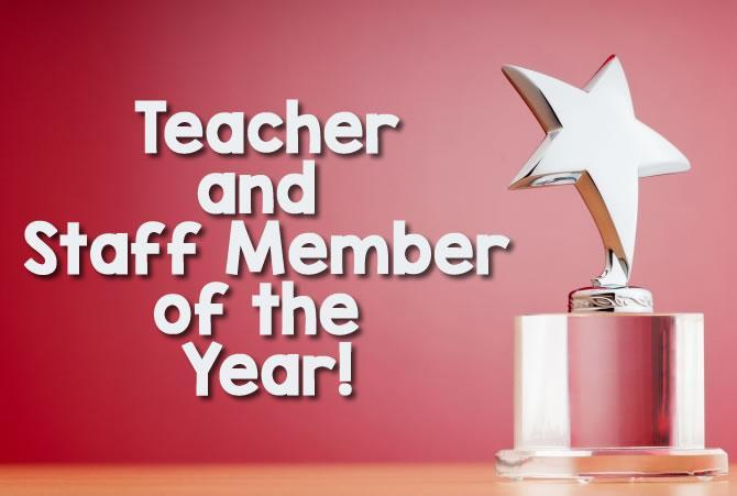 Congratulations to Our Teacher and Staff Member of the Year!! Thumbnail Image
