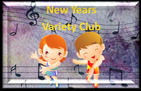 New Years Variety Club