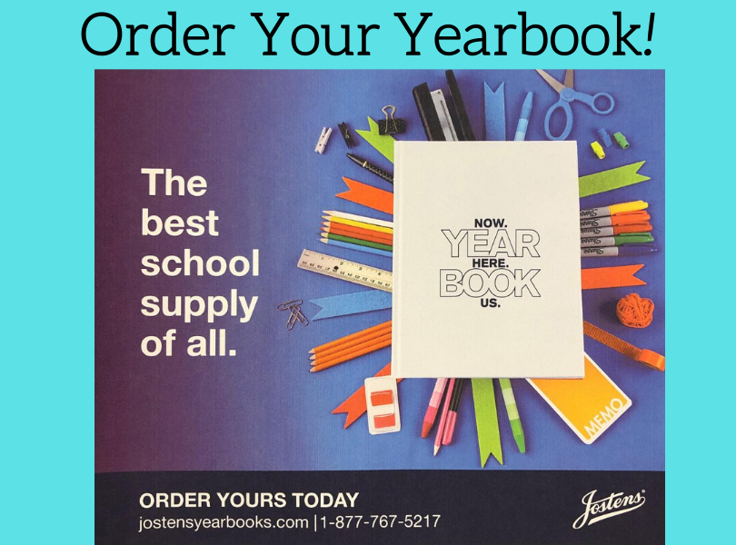 Order your yearbook https://www.jostens.com/yearbooks/high-school-yearbooks.html