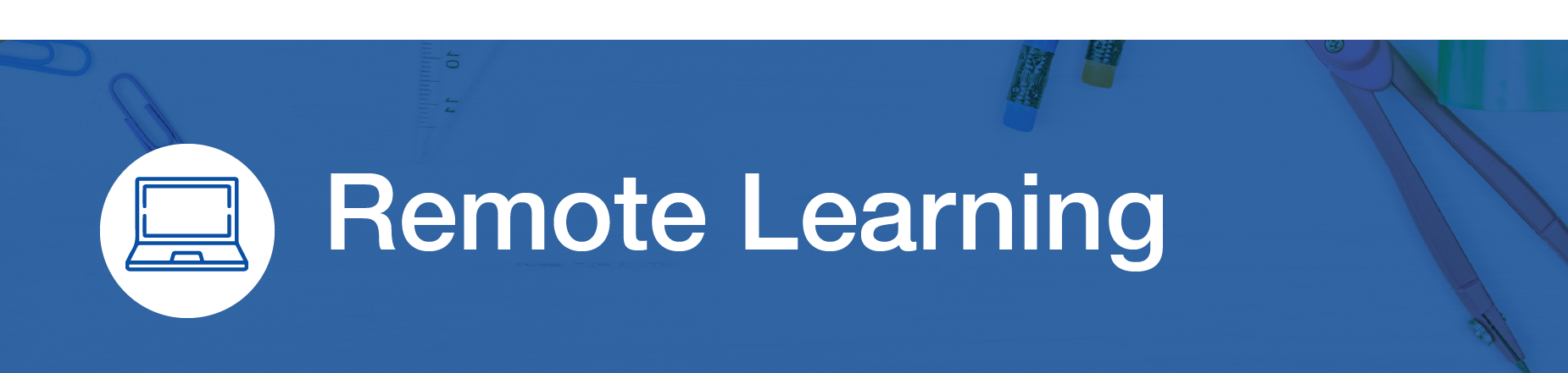 Remote Learning banner