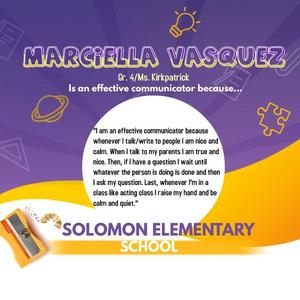 Marciella Vasquez is an effective communicator because....