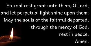 Eternal rest grant unto them.jpeg