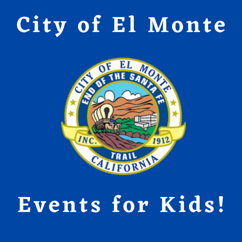 Graphic that reads: City of El Monte event for kids with El Monte Logo