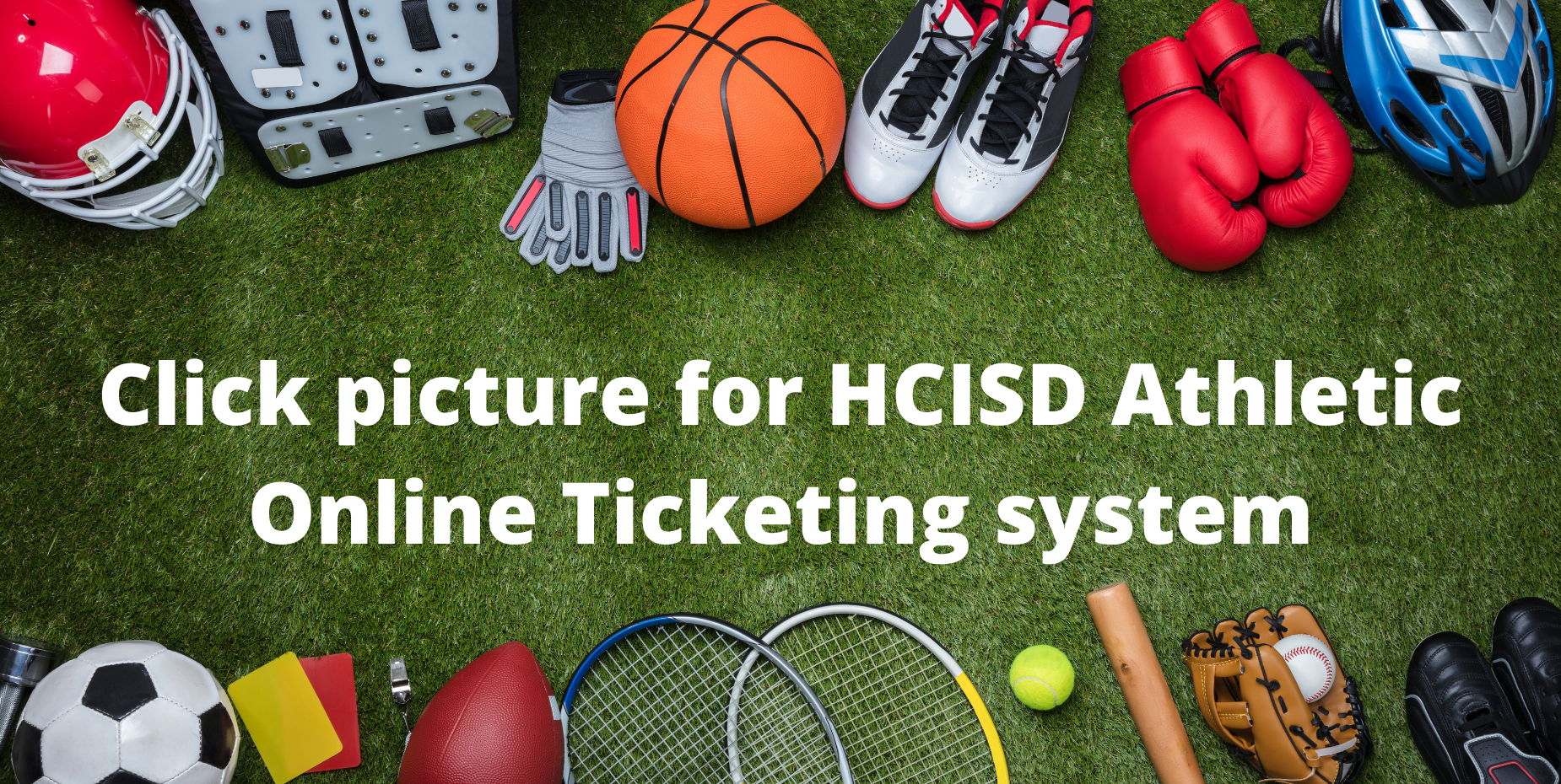 image shows various athletic gear. click picture for online ticket system.