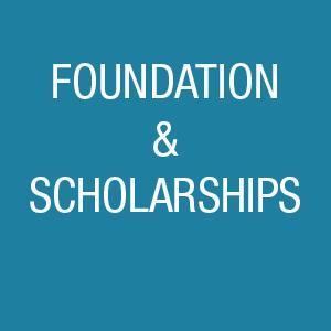 Foundation & Scholarship