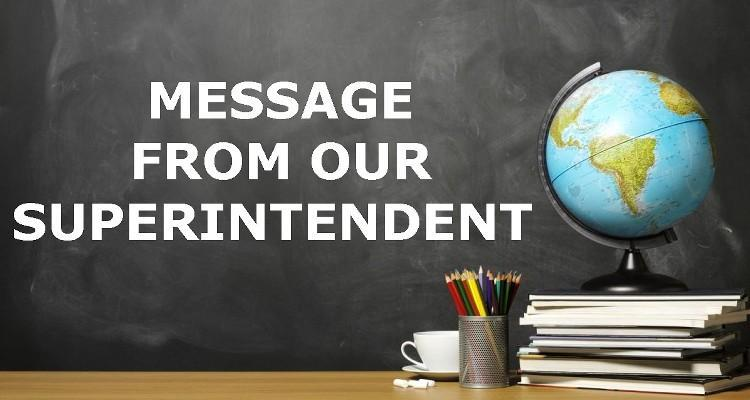 Image that reads Message from our Superintendent announcing information, no link