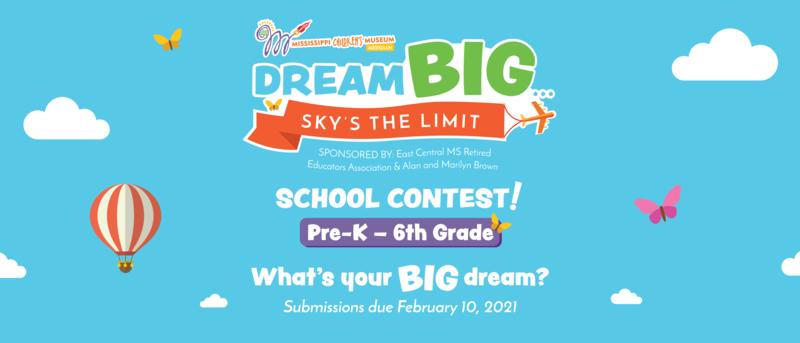Mississippi Children's Museum Dream Big Contest Graphic