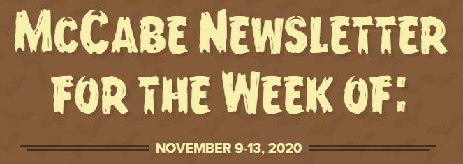 McCabe Newsletter for November 9-13 Thumbnail Image