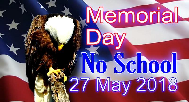 Memorial Day - No School - May 27, 2019