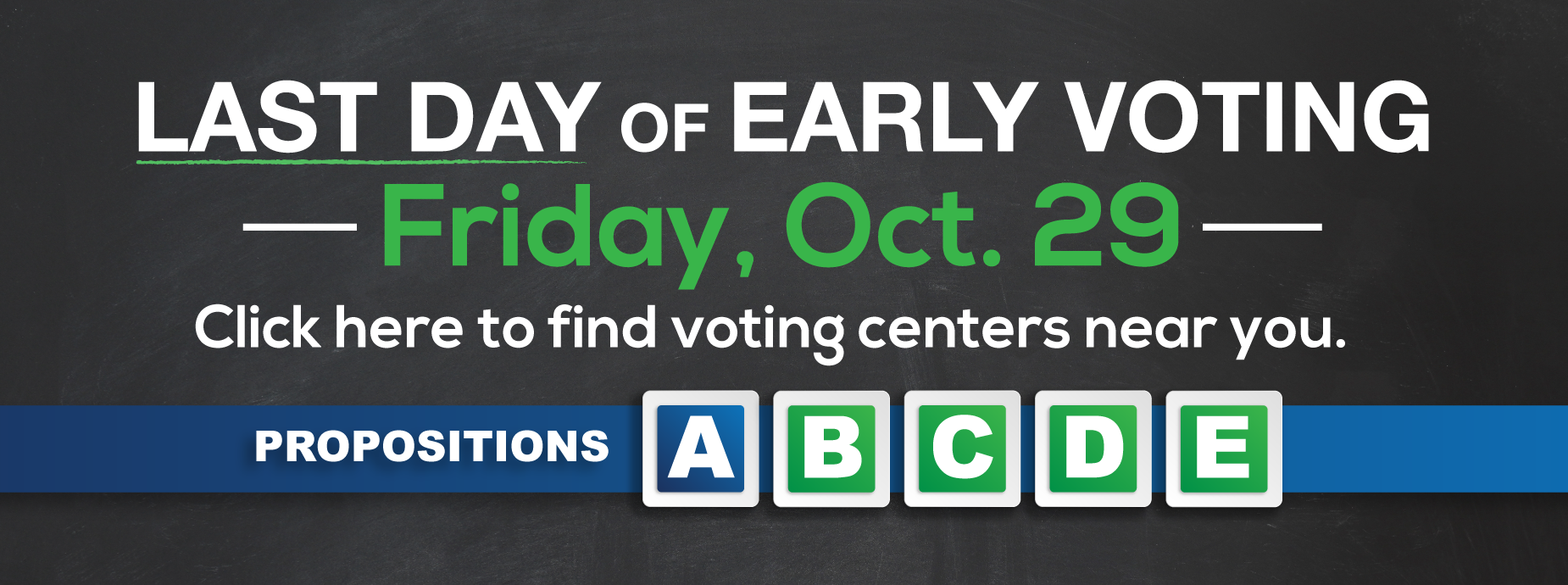Last day of early voting Oct 29
