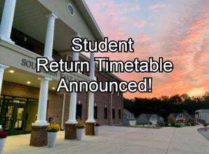 Student Return Timetable Announced!