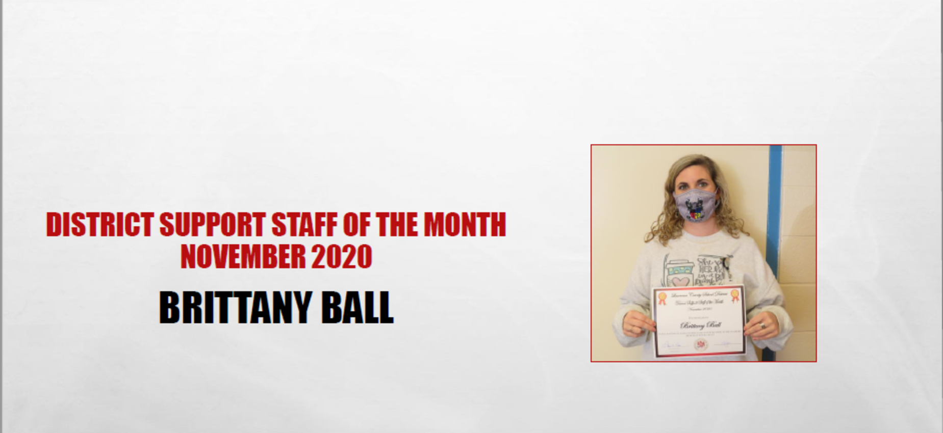 November 2020 Support Staff of the Month Brittany Ball