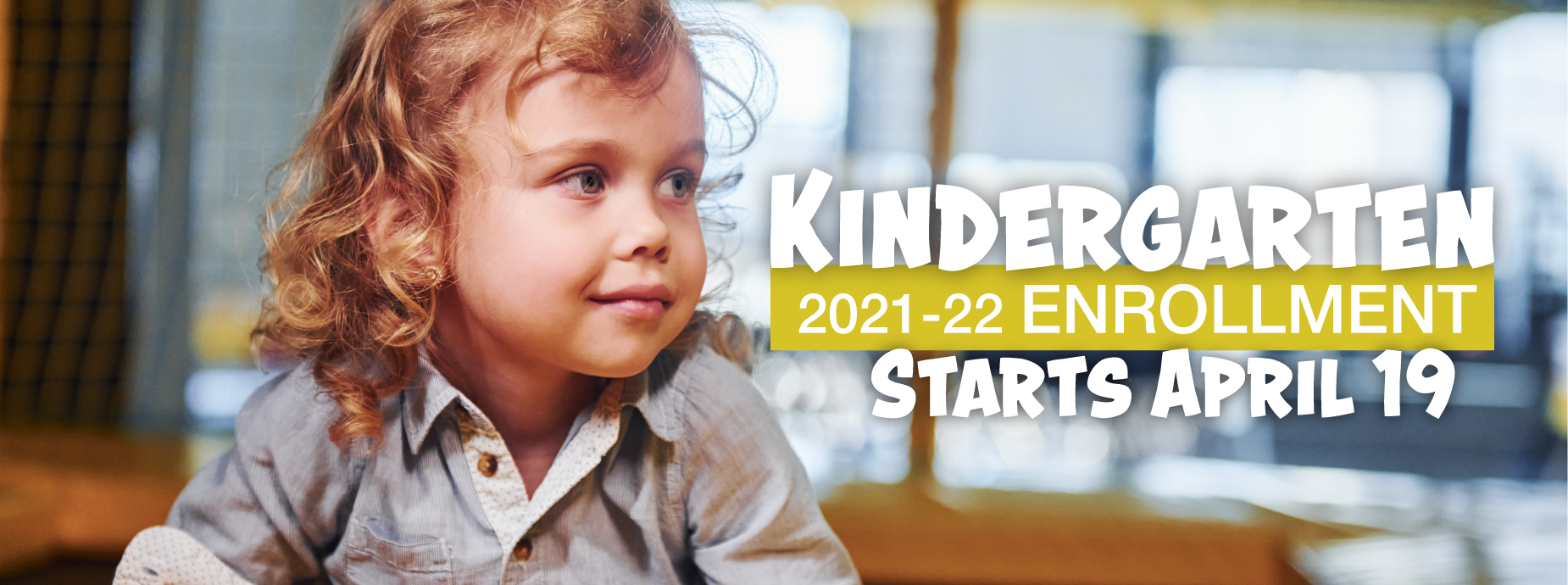 Kindergarten Enrollment 2021-22