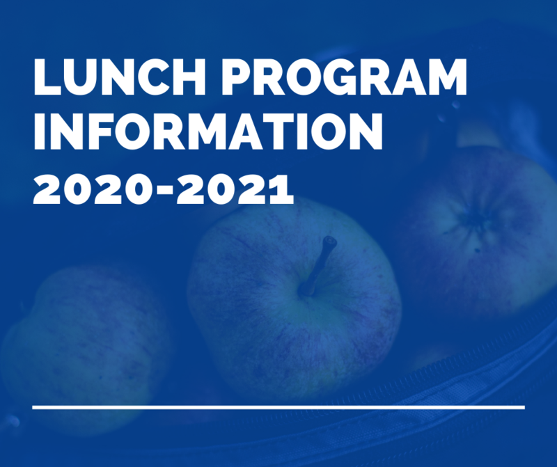 Lunch Program Information 2020-2021 Featured Photo