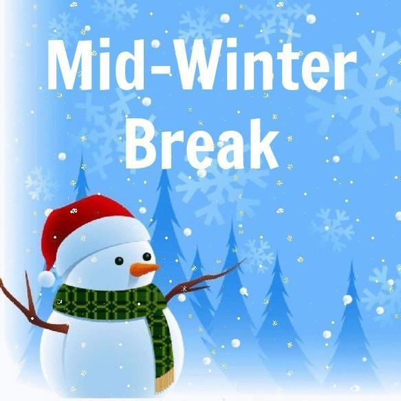 Mid-Winter Break