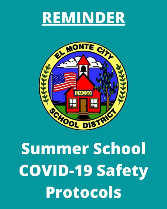 Graphic that reads: REMINDER, EMCSD Logo, Summer School COVID-19 Safety Protocols