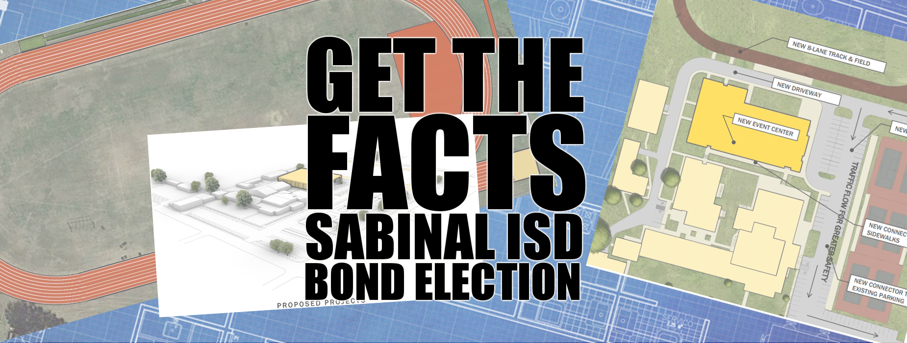 Get the Facts Sabinal ISD Bond Election