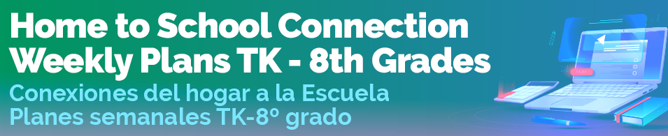 Home School Connection Weekly Plans English and Spanish