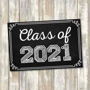 Class of 2021 Sign Image
