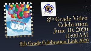 8th Grade Virtual Celebration with Link.jpg