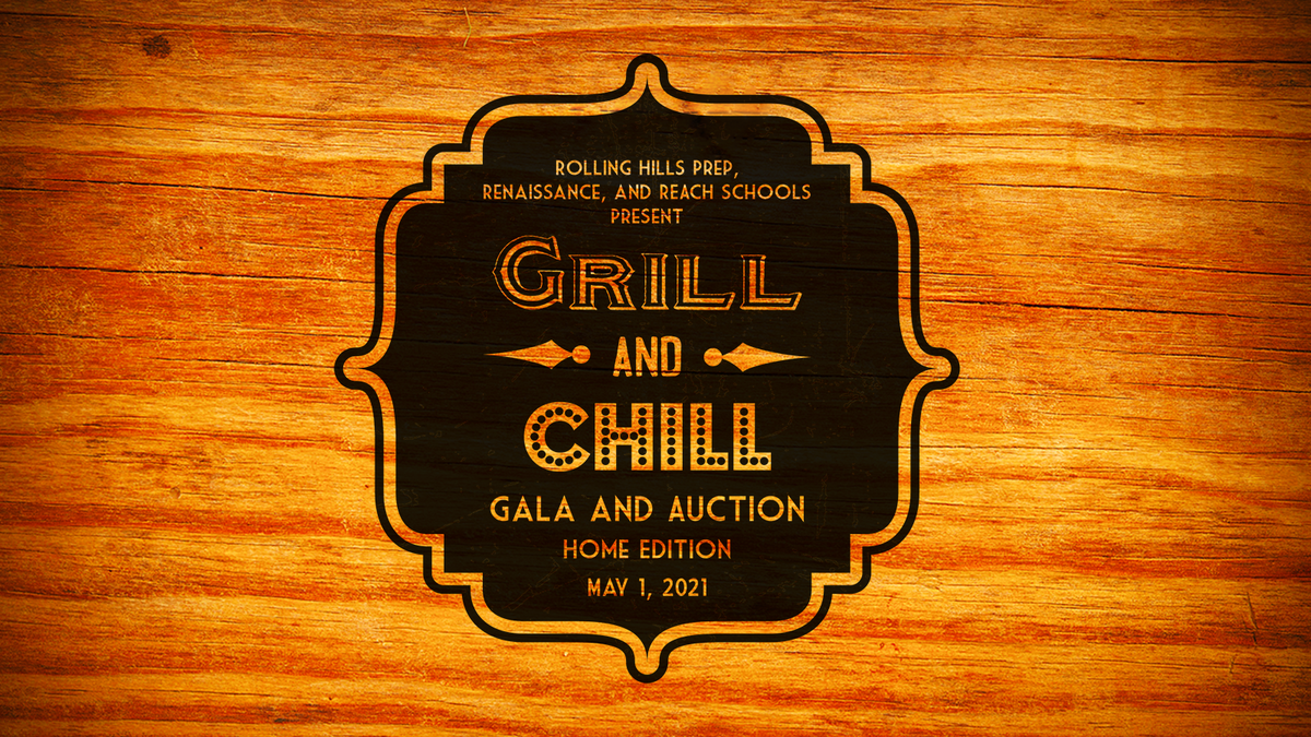 Gala 2021: Grill and Chill Home Edition
