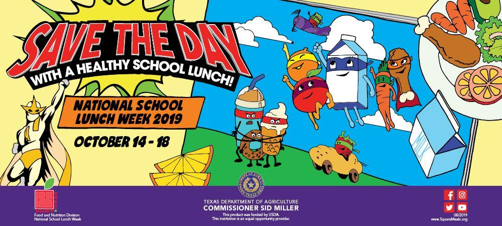 Save the Day with a healthy school lunch! October 14-18 is National School Lunch Week
