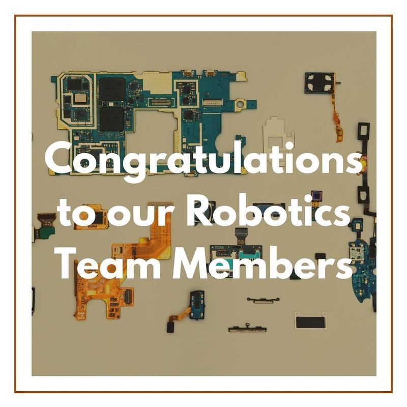 Congratulations to our Robotics Team Memebers Featured Photo