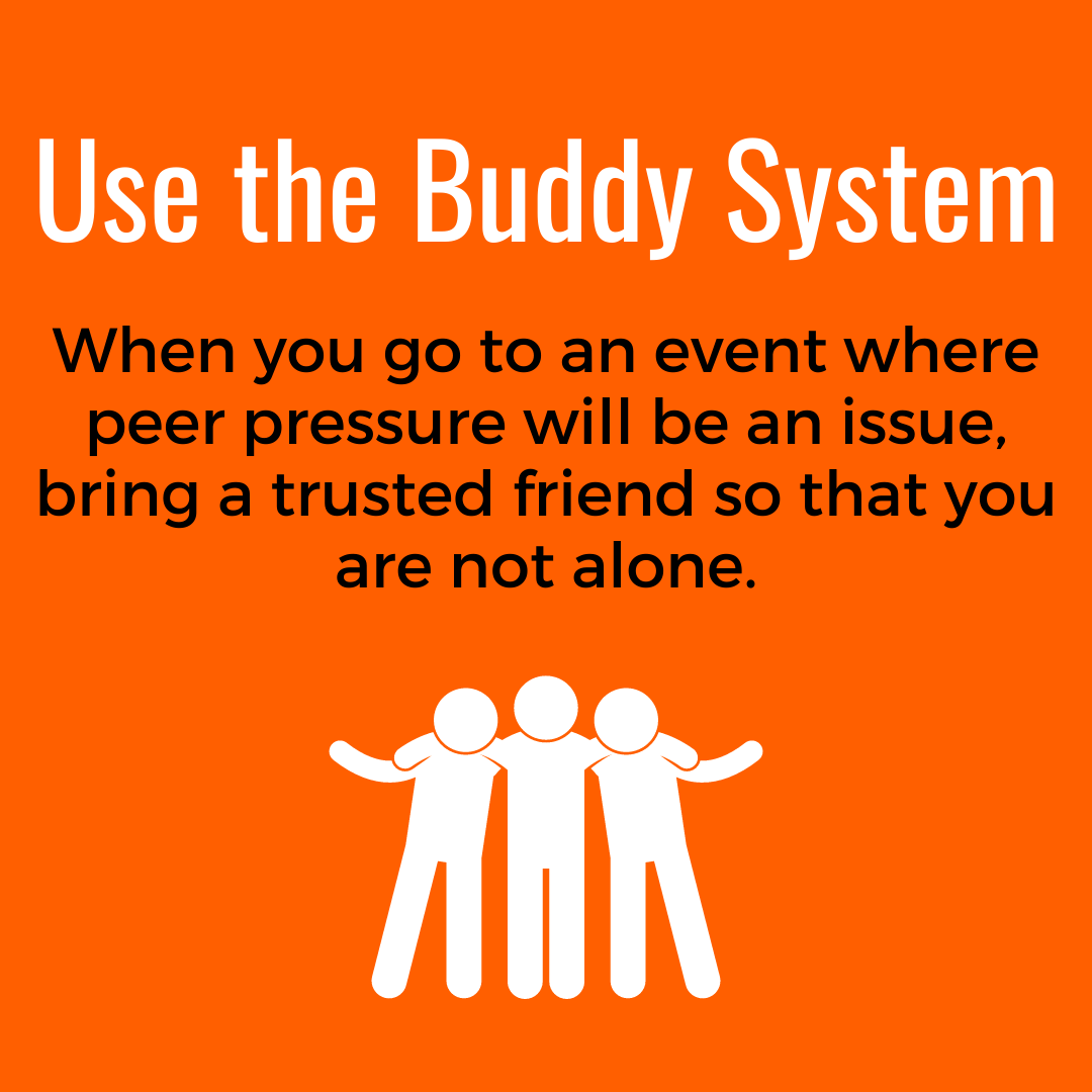 Use The Buddy System